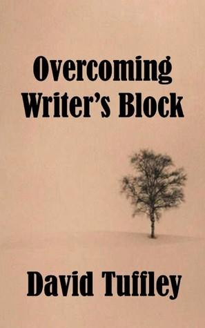 Overcoming Writers Block David Tuffley