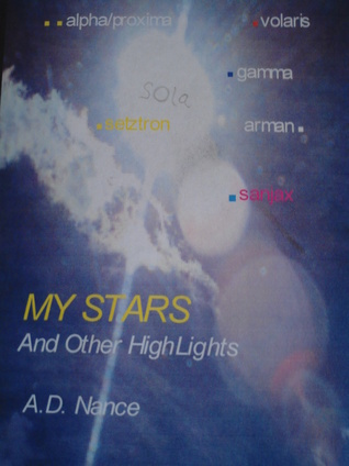 My Stars and Other Highlights: Looking Up A.D. Nance