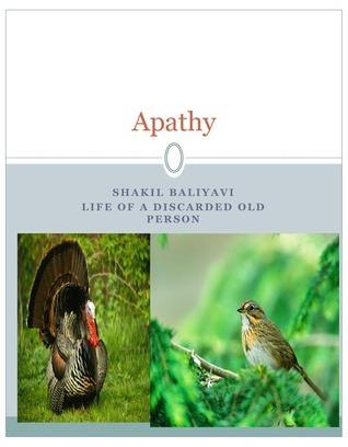 Apathy  by  Shakil Baliyavi Sr.