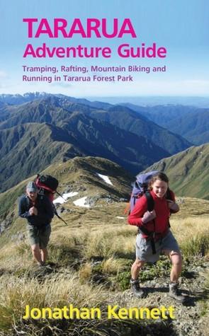 Classic New Zealand Adventures Jonathan Kennett
