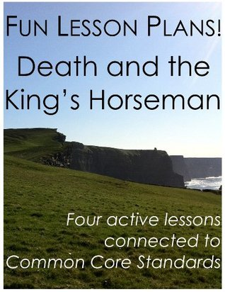 Fun Lesson Plans: Death and the Kings Horseman  by  Daniel Robert Sullivan