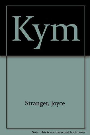 Kym Joyce Stranger