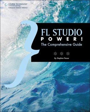 FL Studio Power!  by  Stephen Pease