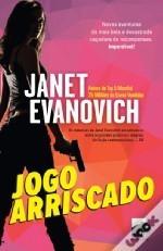 Jogo Arriscado (Stephanie Plum, #19) Janet Evanovich
