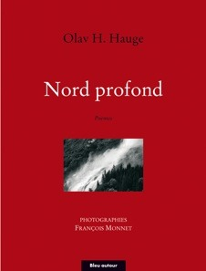 Nord profond  by  Olav H. Hauge