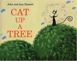 Cat Up a Tree  by  Ann Hassett