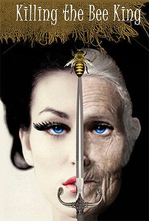 Killing the Bee King P.J. Royal
