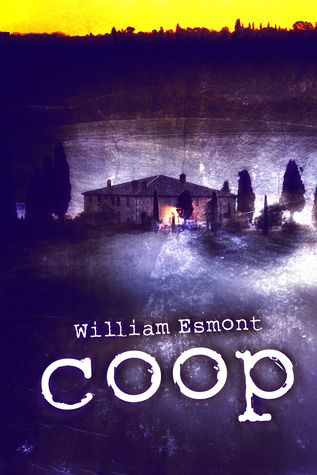 Coop: A Short Story  by  William Esmont