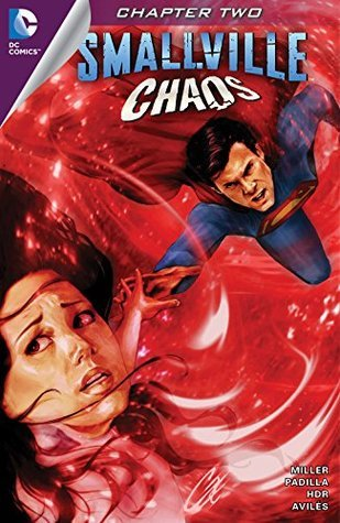 Smallville: Chaos #2  by  Bryan,Q. Miller