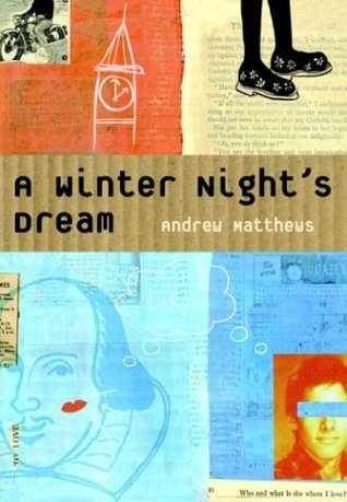 A Winter Nights Dream  by  Andrew Matthews