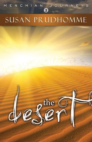 The Desert  by  Susan Prudhomme