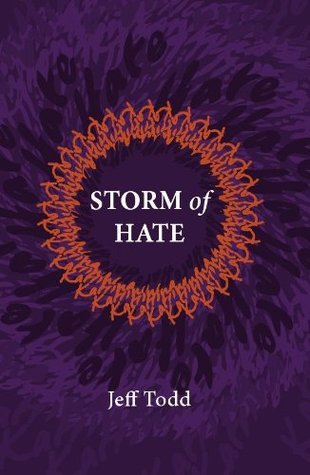 Storm of Hate: Tales of Hurricane Katrina Jeff Todd