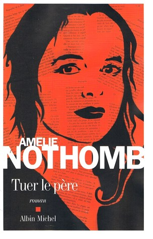 Kill the father  by  Amélie Nothomb