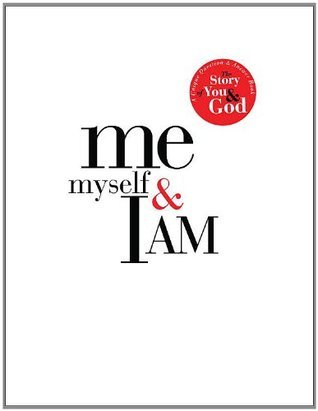 Me, Myself, and I AM: A Unique Question and Answer Book: The Story of You and God  by  Matthew   Peters
