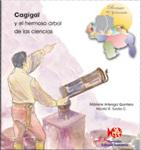 Cagigal y el Hermoso Árbol de las Ciencias Marlene Arteaga Quintero
