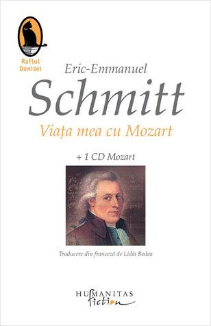 Viața mea cu Mozart Éric-Emmanuel Schmitt