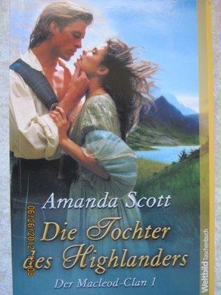Die Tochter des Highlanders (Isles/Templar, #2) Amanda Scott
