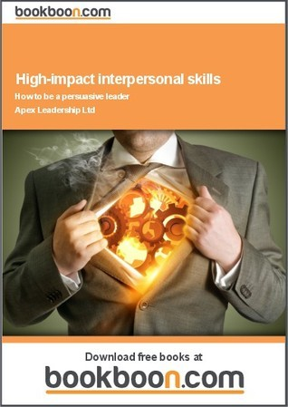 High-impact interpersonal skills  by  Apex Leadership Ltd