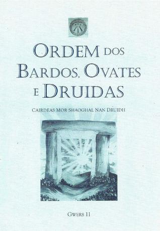 Gwers 11 Ordem dos Bardos, Ovates e Druidas