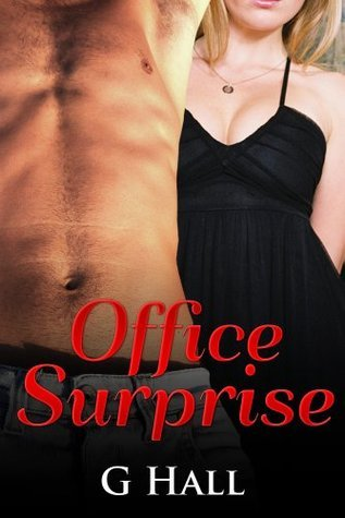 Office Surprise Part 1  by  G Hall