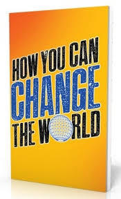 How You Can Change The World Catholic Answers