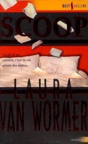 Scoop  by  Wormer Laura Van