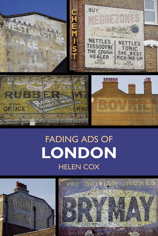 Fading Ads of London  by  Helen Cox