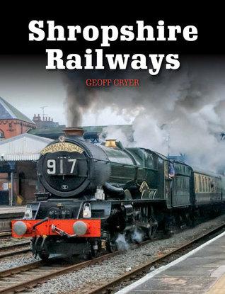 Shropshire Railways Geoff Cryer