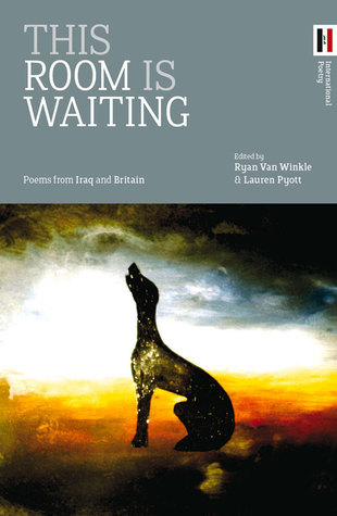 This Room Is Waiting: Poems from Iraq and Scotland  by  Ryan Van Winkle