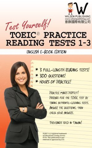 Test Yourself! TOEIC Practice Reading Tests 1-3  by  J.C. Wilsen