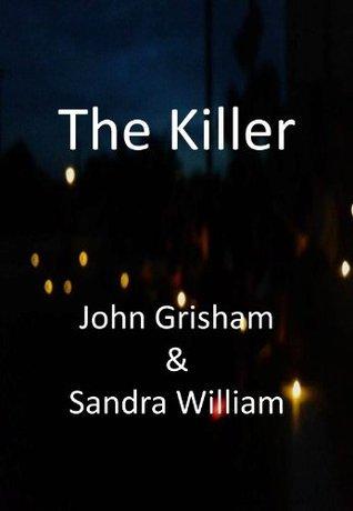 The Killler  by  John  Grisham