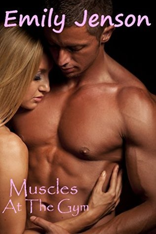 Muscles At The Gym Emily Jenson