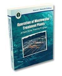 Operation of Wastewater Treatment Plants, Volume 1 Kenneth D. Kerri