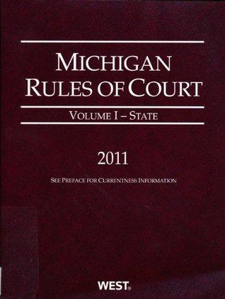 MICHIGAN RULES OF COURT-FEDERA Thomson Reuters