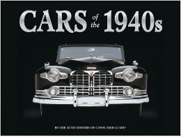 Cars of the 1940s  by  Tom Harris