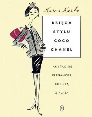 Księga stylu Coco Chanel Karen Karbo