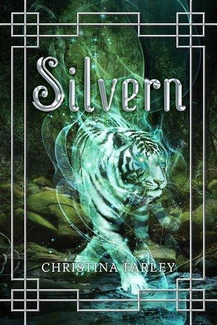 Silvern  by  Christina  Farley