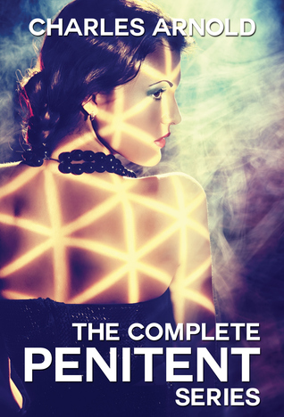 The Complete Penitent Series  by  Charles Arnold