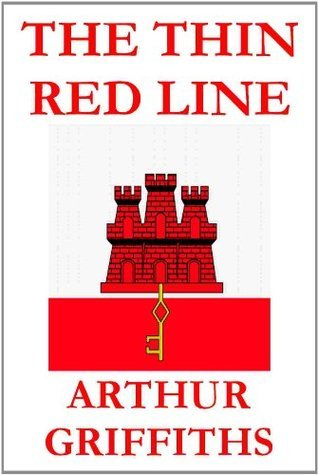 The Thin Red Line Arthur Griffiths