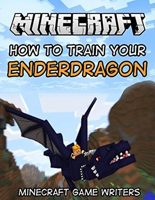 Minecraft Story: How To Train Your Ender Dragon Minecraft Game Writers