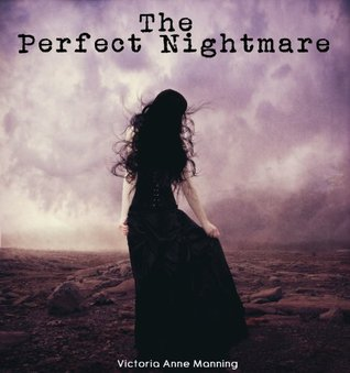 The Perfect Nightmare V.A. Manning
