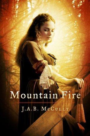 Mountain Fire J.A.B. McCully
