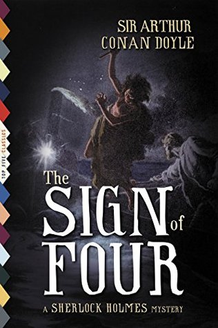The Sign of Four (Illustrated) (Top Five Classics, #21) Arthur Conan Doyle