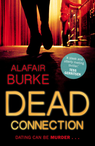 Dead Connection: An Ellie Hatcher Novel  by  Alafair Burke