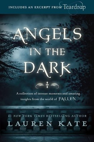 Angels in the Dark (Fallen Shorts, #0.1-3.8) Lauren Kate