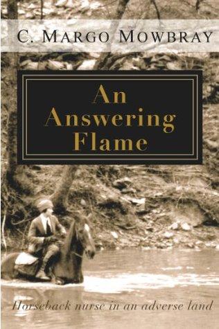 An Answering Flame Margo Mowbray