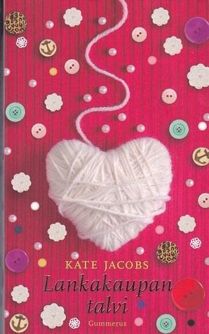 Lankakaupan talvi  by  Kate Jacobs