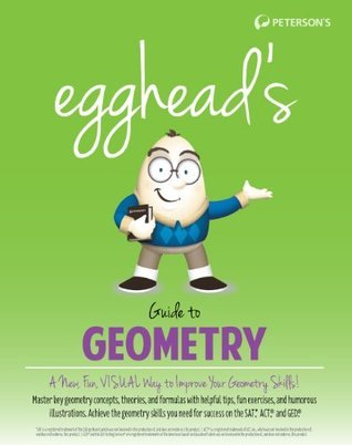Eggheads Guide to Geometry  by  Petersons