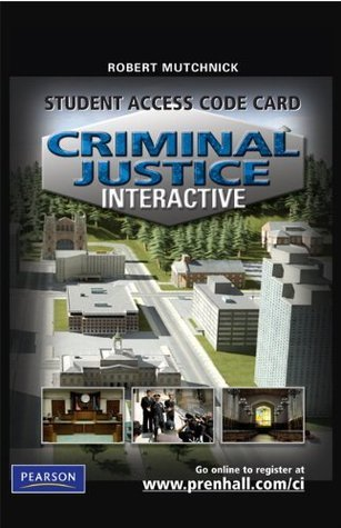 Criminal Justice Interactive -- Access Card  by  Robert J. Mutchnick