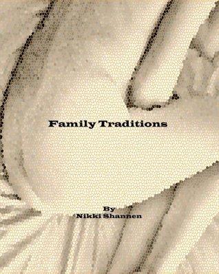 Family Traditions Nikki Shannen